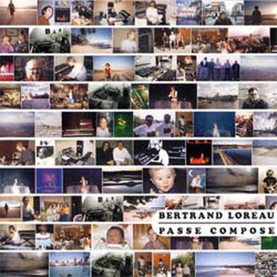 Bertrand Loreau – Passé composé