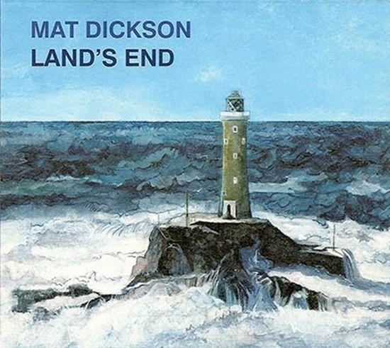 Mat Dickson – Land's end