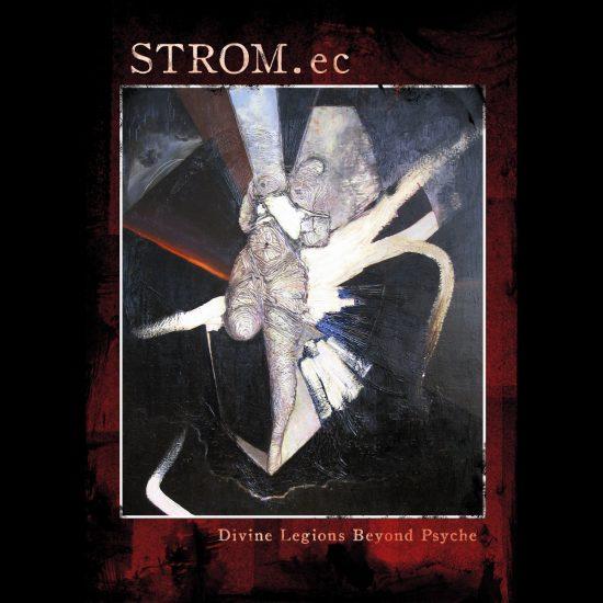 STROM.ec – Divine Legions Beyond Psyche