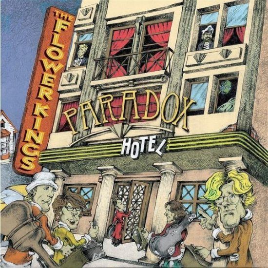 The Flower Kings – Paradox Hotel
