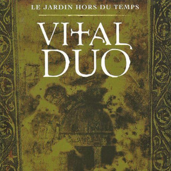 Vital Duo – Les jardins hors du temps