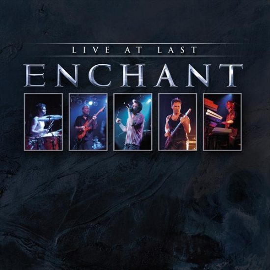 Enchant – Live At Last