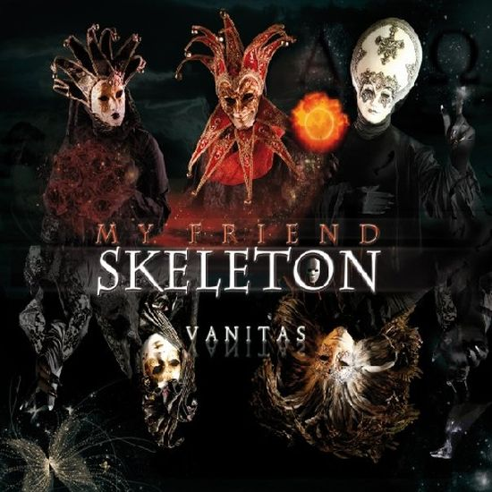 My Friend Skeleton – Vanitas