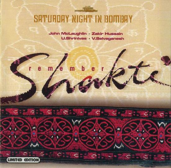 Remember Shakti – Saturday Night In Bombay