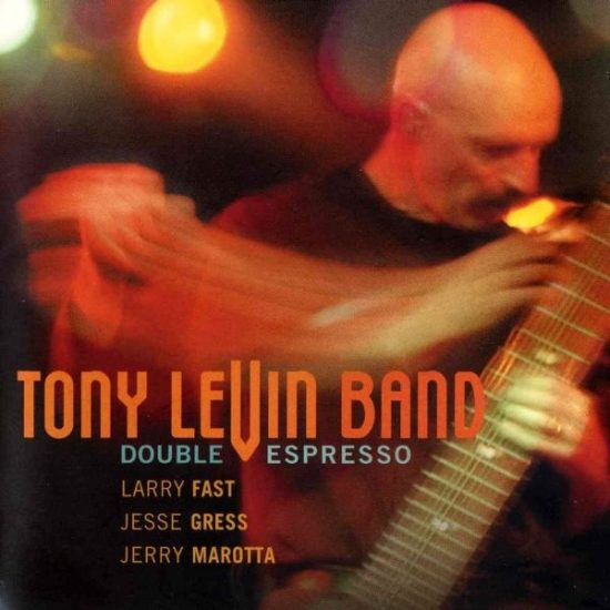 Tony Levin Band – Double Espresso