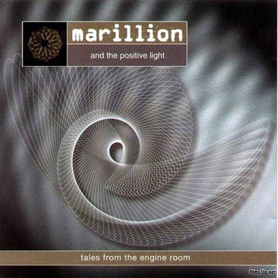 Marillion & The Positive Light – Tales From An Engine Room