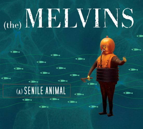 Melvins – Senile Animal