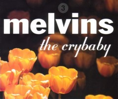 Melvins-17-the crybaby