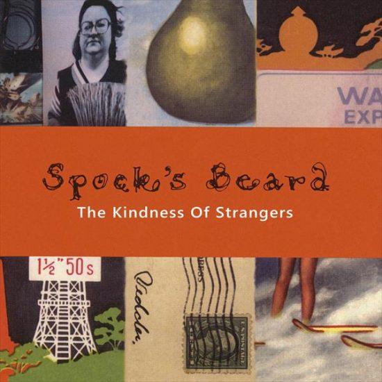 Spock's Beard – The Kindness Of Strangers