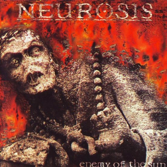 Neurosis – Enemy Of The Sun