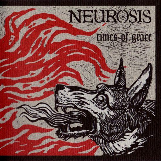 Neurosis – Times Of Grace