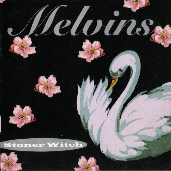 Melvins – Stoner Witch