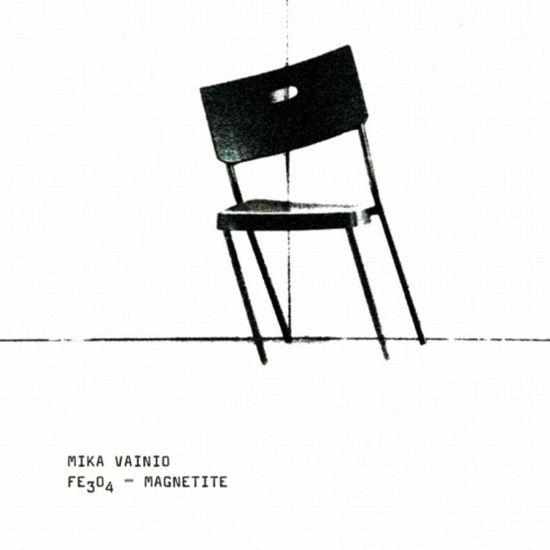 Mika Vainio – FE3O4 Magnetite