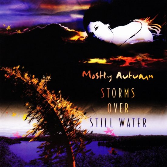 Mostly Autumn – Storms Over Still Water