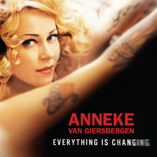 Anneke Van Giesbergen – Everything Is Changing