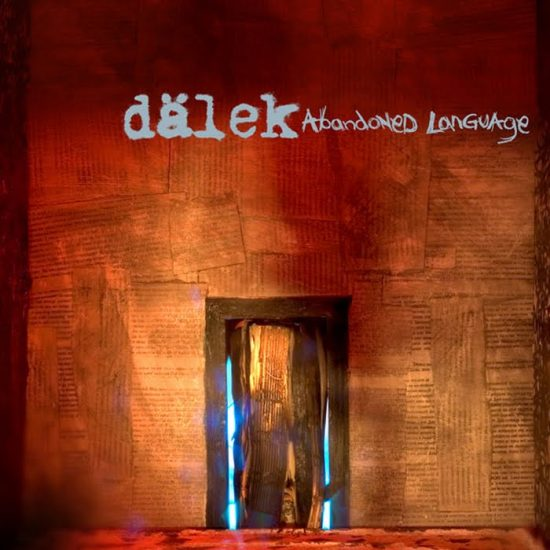 Dälek – Abandonned Language