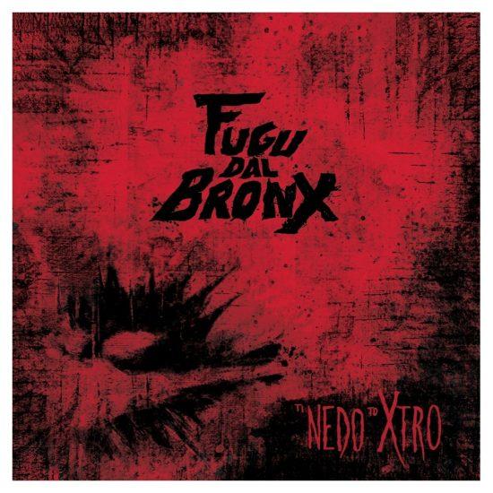 Fugu Dal Bronx – Ti Nedo To Xtro