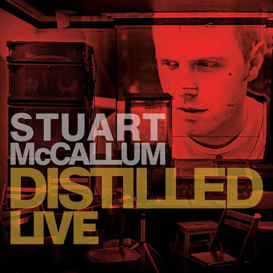 Stuart McCallum – Distilled Live