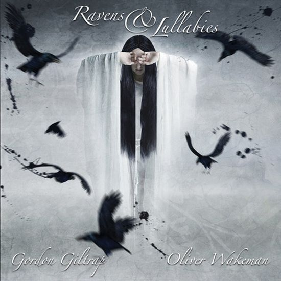 Gordon Giltrap & Oliver Wakeman – Ravens And Lullabies