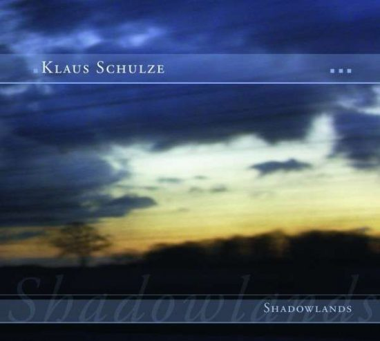 Klaus Schulze – Shadowlands