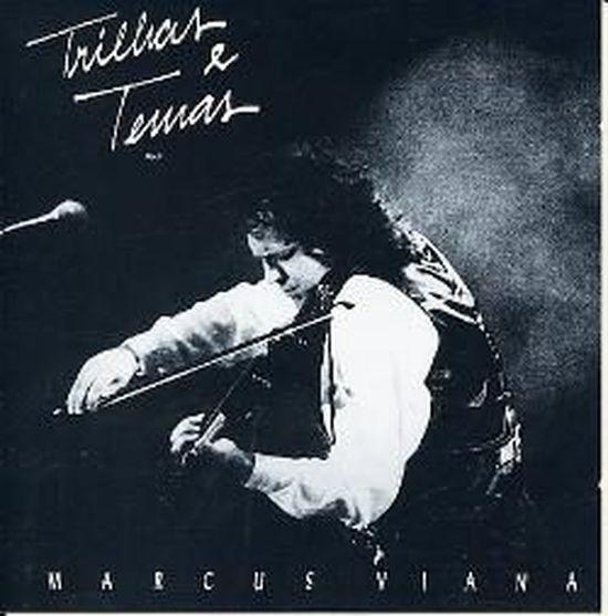 Marcus Viana- Trilhas & Temas