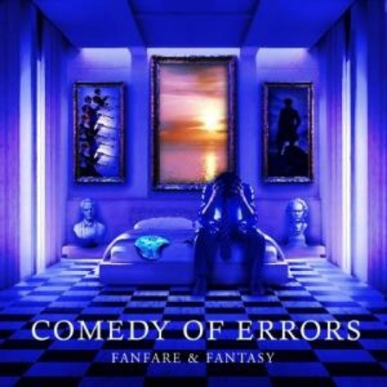 Comedy Of Errors – Fanfare And Fantasy