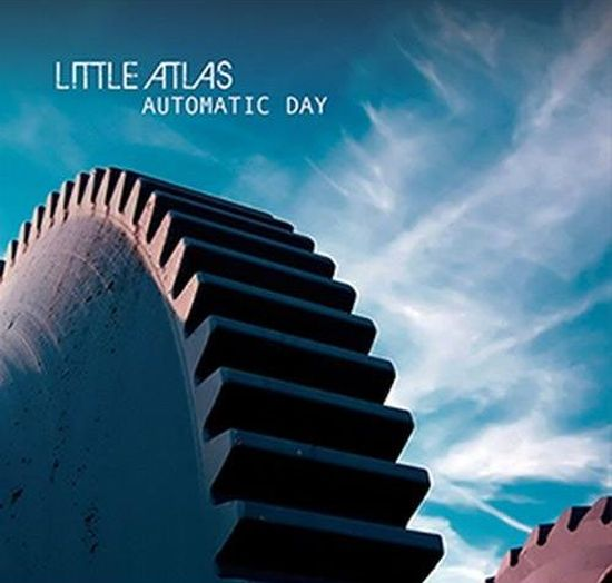 Little Atlas – Automatic Day