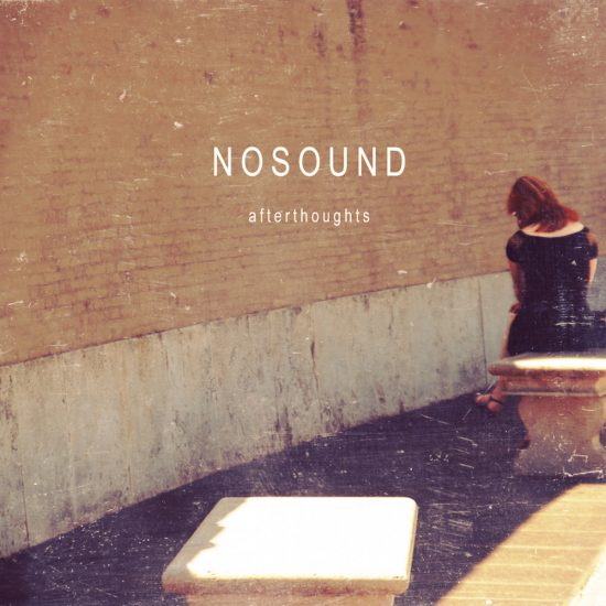 Nosound – Afterthoughts
