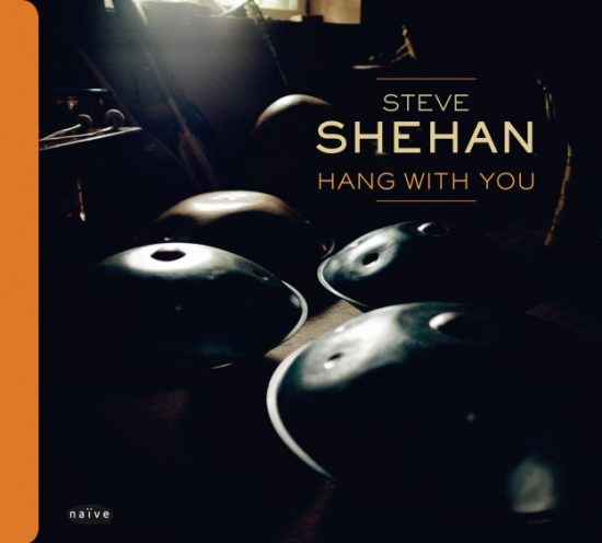 Steve Shehan – Hang With You