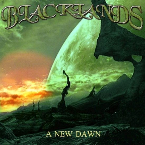 Blacklands – A New Dawn
