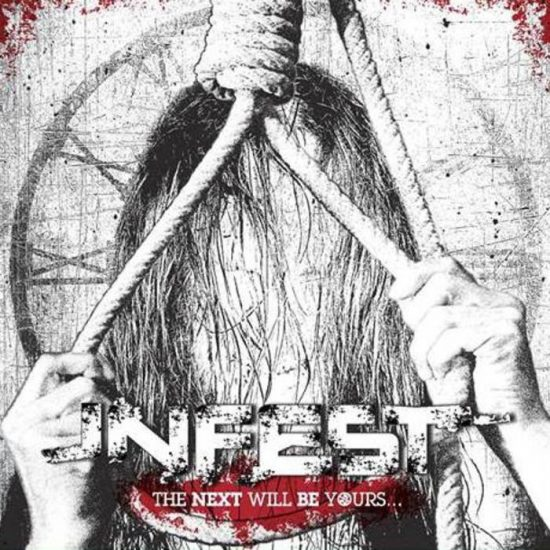 Infest – The Next Will Be Yours