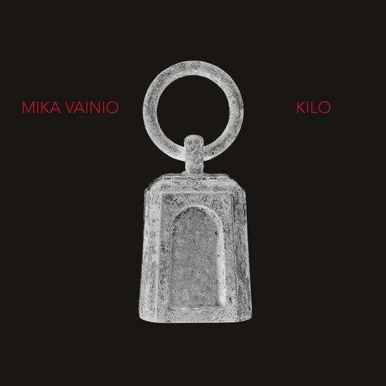 Mika Vainio – Kilo