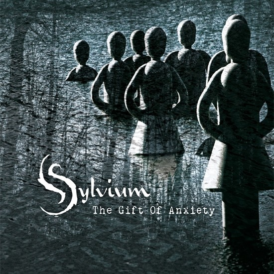Sylvium – The Gift Of Anxiety