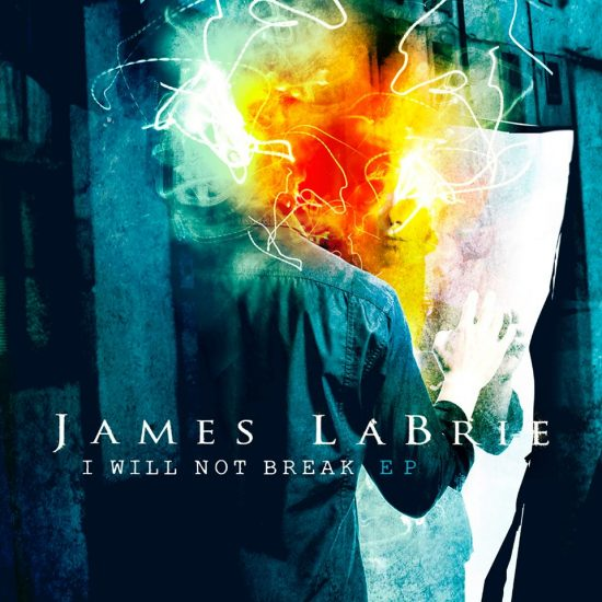 James Labrie – I Will Not Break