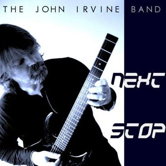 The John Irvine Band – Next Stop