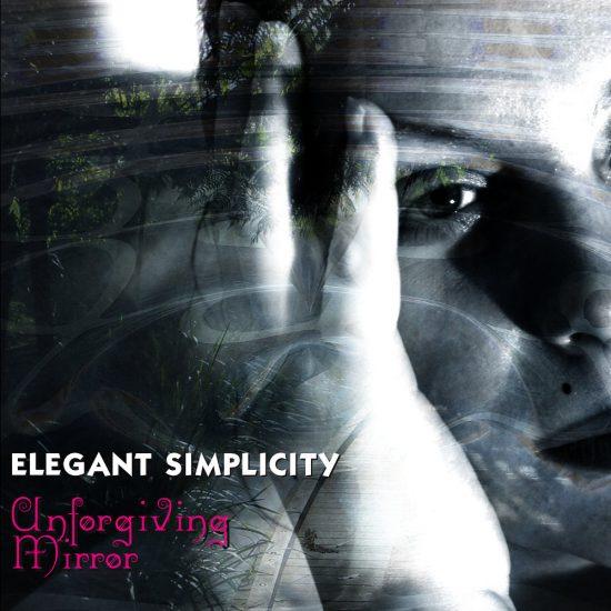 Elegant Simplicity – Unforgiving Mirror