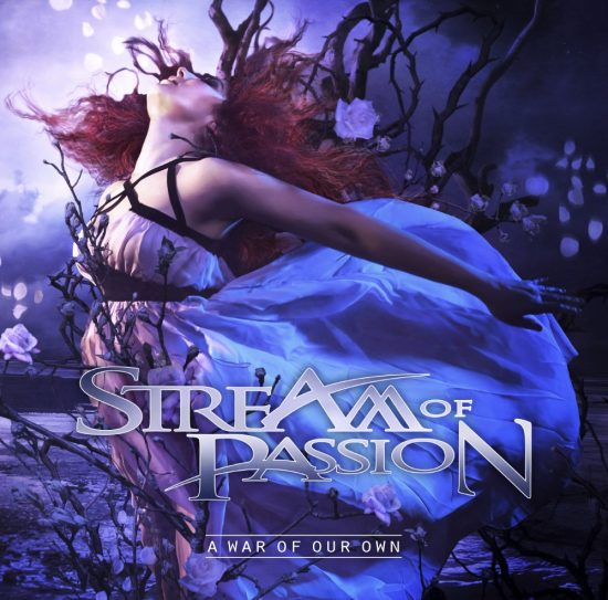 Stream Of Passion – A War Of Our Own