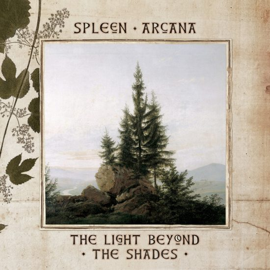 Spleen Arcana – The Light Beyond The Shades