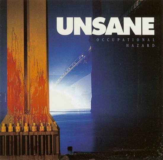 Unsane-Occupational-Hazard
