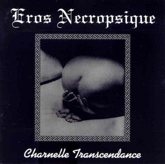 eros-necropsiquecharnelle-transcendance