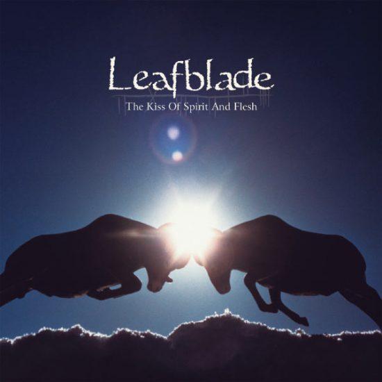 leafblade_thekissofspiritandflesh