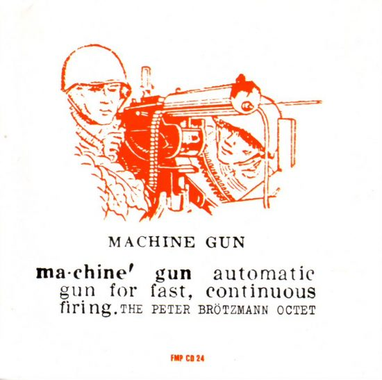 the-peter-brotzmann-octet-machine-gun