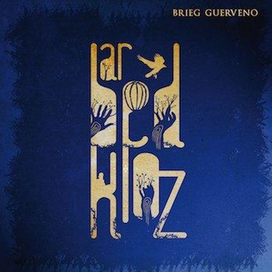 Brieg Gueverno – Ar Bed Kloz