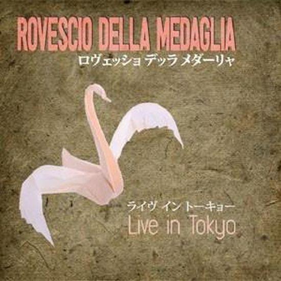 Rovescio Della Medaglia – Live In Tokyo