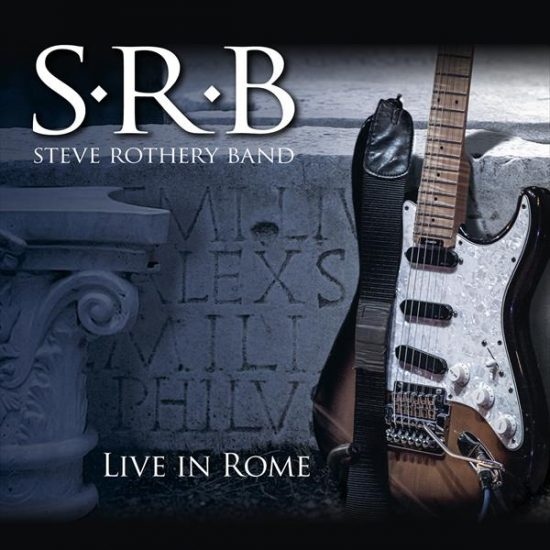 Steve Rothery Band – Live in Rome