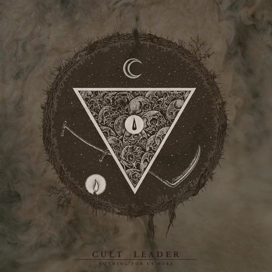 Cult Leader – Nothing For Us Here