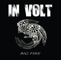 In Volt Big Fire