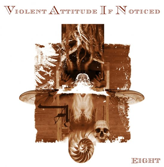 Violent Attitude If Noticed Eight