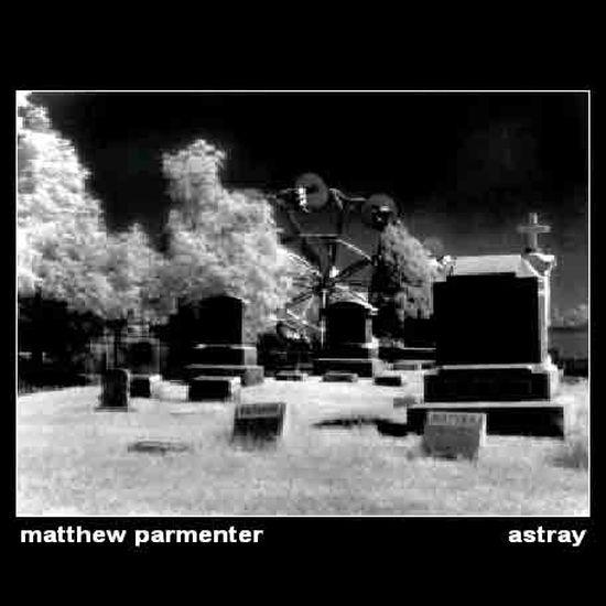 Matthew-Parmenter-Astray