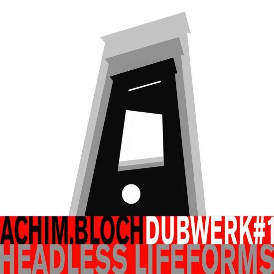 Achim Bloch Dubwerk